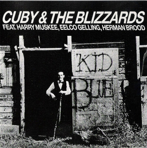 Cuby & The Blizzards - Kid Blue CDSP 8792