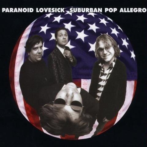 Paranoid Lovesick - Suburban Pop Allegro