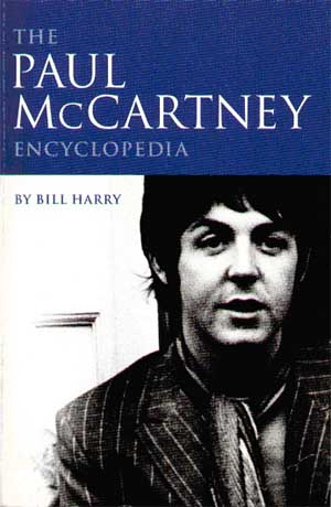 Bill Harry - The Paul McCartney Encyclopedia