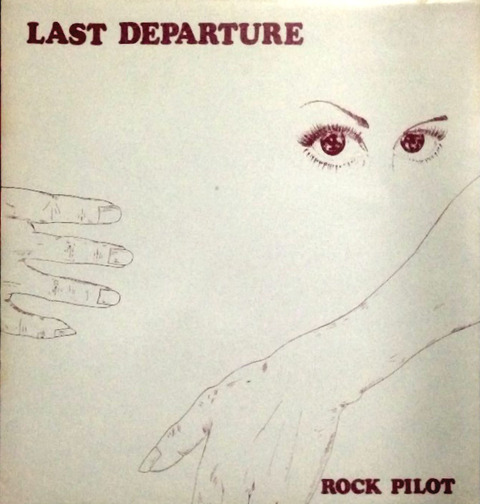 Rock Pilot - Last Departure