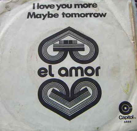 El Amor - Maybe Tomorrow 1971