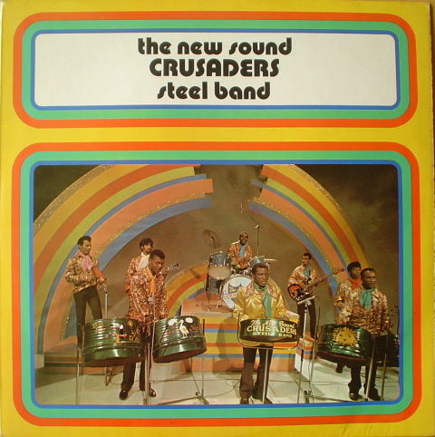 The New Sound Crusaders Steel Band (LP 1971)