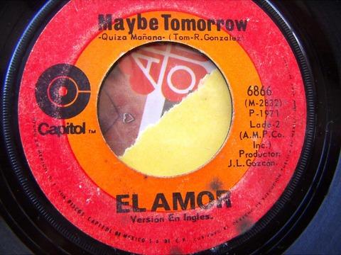 El Amor - Maybe Tomorrow (1971)