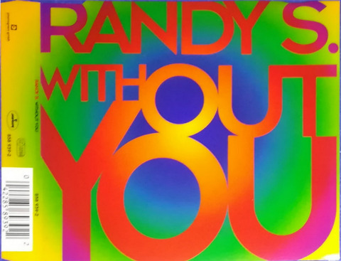 Randy S ‎- Without You (1994) a