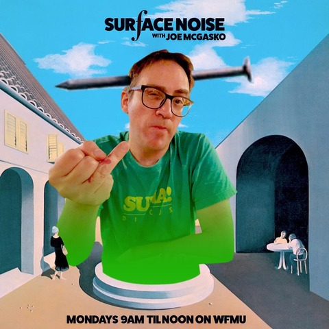 [WFMU] Surface Noise with Joe McGasko (September 30, 2019)