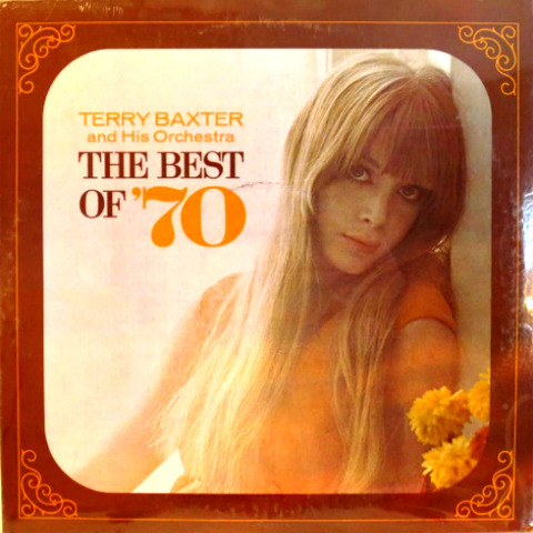 Terry Baxter and His Orchestra The Best of '70