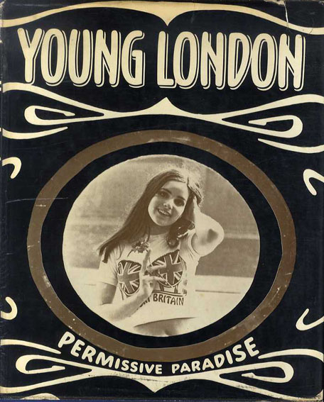 Frank Habicht - Young London Permissive Paradise (1969)