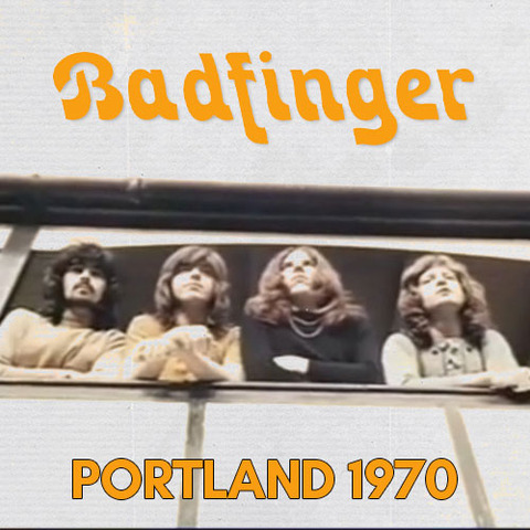 Badfinger-Portland1970