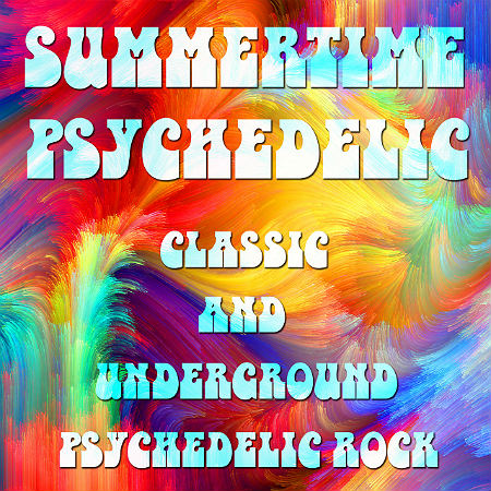 We All Together Summertime Psychedelic Rock