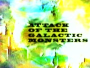 attack of the galactic monsters