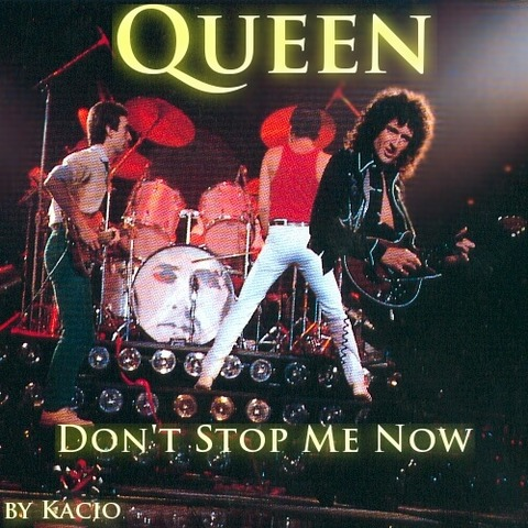 Don't Stop Me Now -2