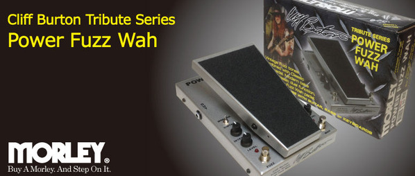CLIFF BURTON POWER FUZZ WAH