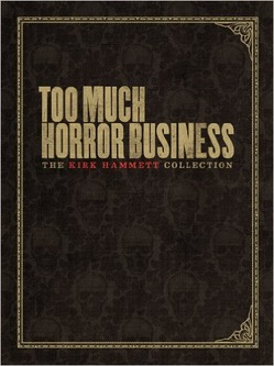 too_much_horror_business