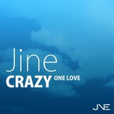Jine Crazy -One Love-