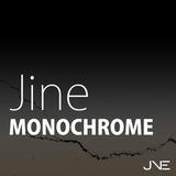 Jine Monochrome