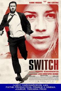 映画『 スウィッチ (2011) SWITCH 』ポスター