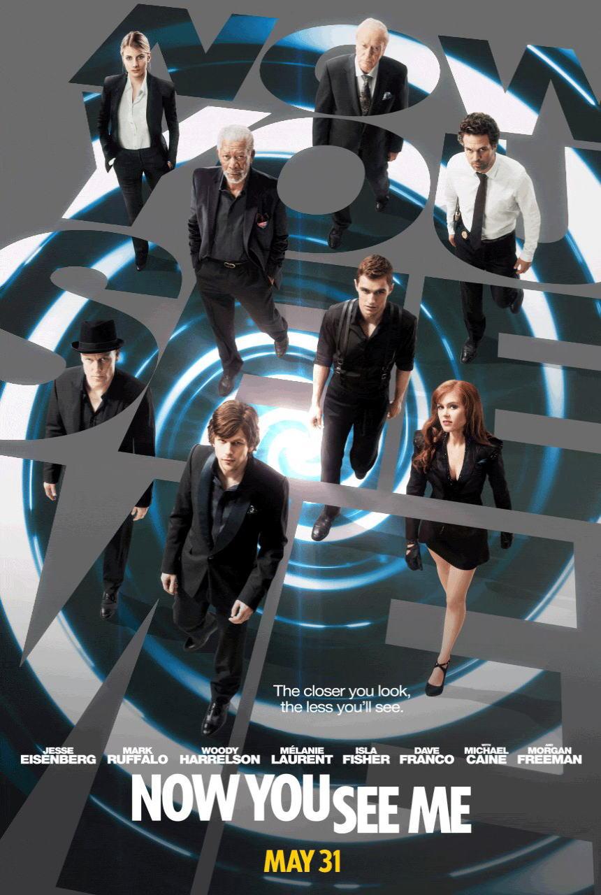 映画『グランド・イリュージョン (2013) NOW YOU SEE ME』ポスター(1)▼ポスター画像クリックで拡大します。