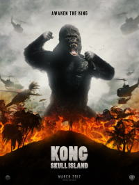 キングコング:髑髏島の巨神ポスター07画像 ▼画像クリックで拡大します@映画の森てんこ森