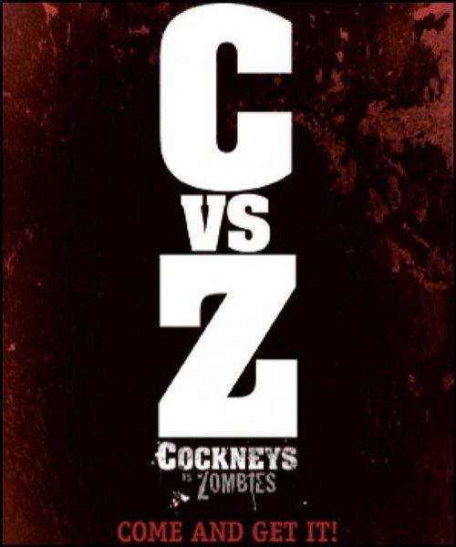 映画『ロンドンゾンビ紀行 COCKNEYS VS ZOMBIES』ポスター(2)▼ポスター画像クリックで拡大します。