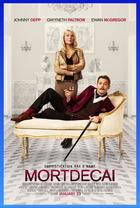 映画『 チャーリー・モルデカイ 華麗なる名画の秘密 (2014) MORTDECAI 』ポスター