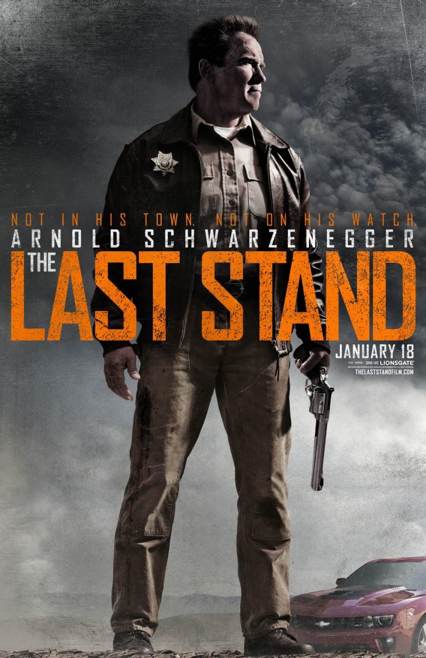 映画『ラストスタンド THE LAST STAND』ポスター(2)▼ポスター画像クリックで拡大します。