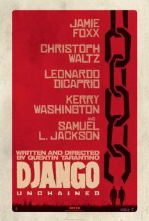 映画『 ジャンゴ 繋がれざる者 (2012) DJANGO UNCHAINED 』ポスター