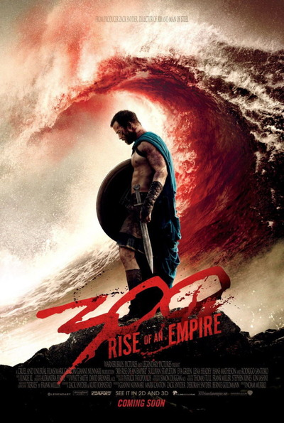 映画『300 <スリーハンドレッド> 〜帝国の進撃〜 (2014) 300: RISE OF AN EMPIRE』ポスター(1)▼ポスター画像クリックで拡大します。