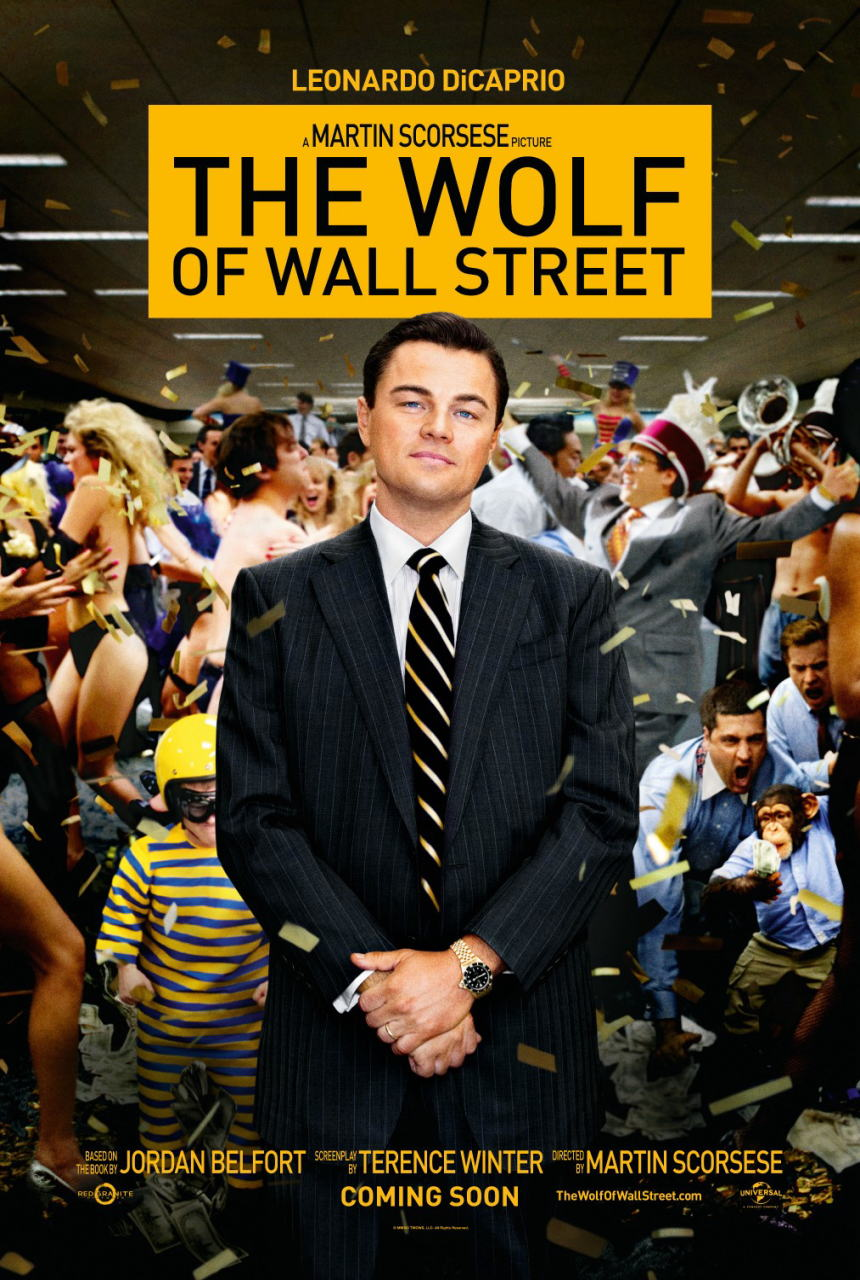 映画『ウルフ・オブ・ウォールストリート (2013) THE WOLF OF WALL STREET』ポスター(1) ▼ポスター画像クリックで拡大します。