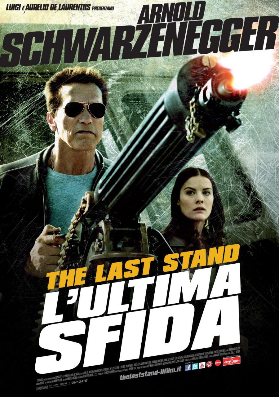 映画『ラストスタンド THE LAST STAND』ポスター(4)▼ポスター画像クリックで拡大します。