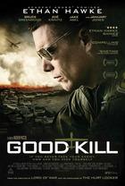映画『 ドローン・オブ・ウォー (2015) GOOD KILL 』ポスター