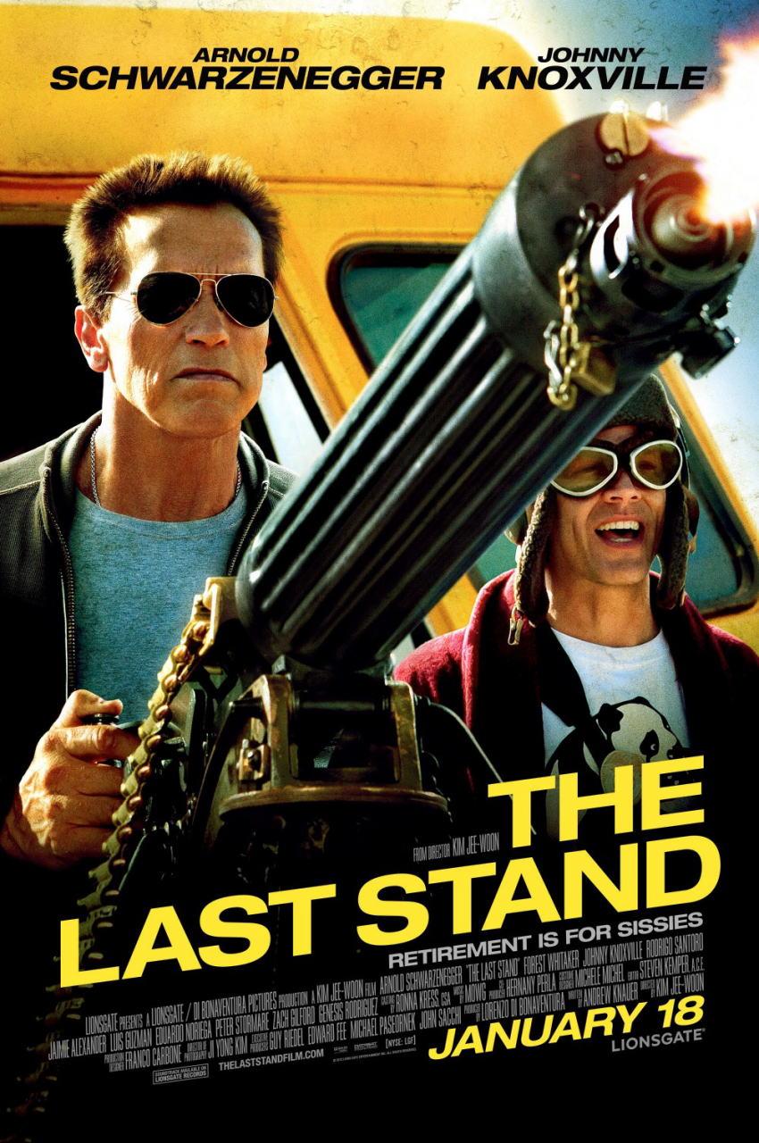 映画『ラストスタンド THE LAST STAND』ポスター(3)▼ポスター画像クリックで拡大します。