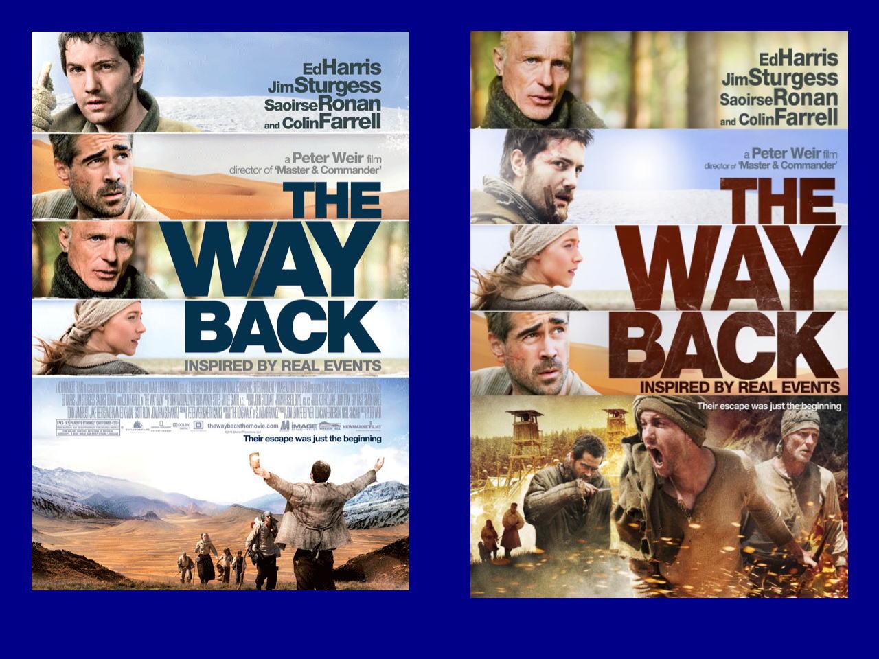 映画『ウェイバック-脱出6500km- THE WAY BACK』ポスター(1)▼ポスター画像クリックで拡大します。