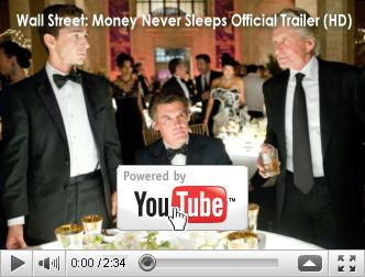※クリックでYouTube『ウォール・ストリート WALL STREET: MONEY NEVER SLEEPS』予告編へ