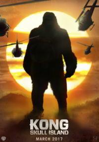 キングコング:髑髏島の巨神ポスター12画像▼画像クリックで拡大します@映画の森てんこ森