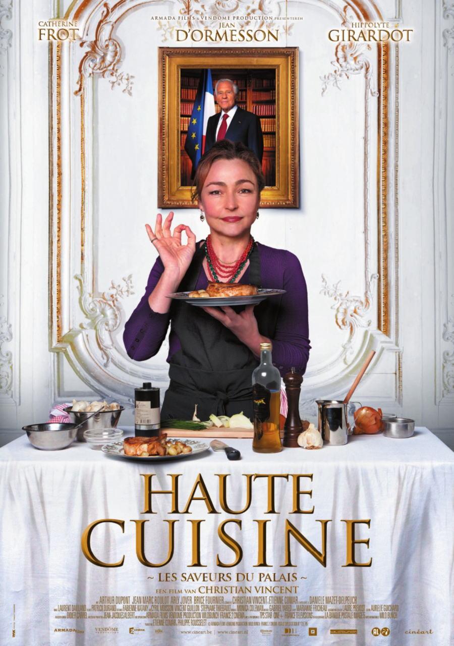 映画『大統領の料理人 (2012) LES SAVEURS DU PALAIS (原題) / HAUTE CUISINE (英題)』ポスター(1)▼ポスター画像クリックで拡大します。
