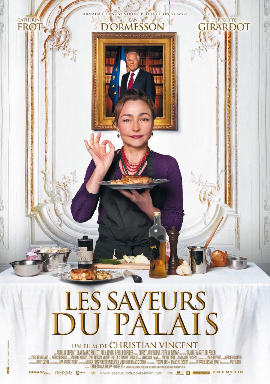 映画『大統領の料理人 (2012) LES SAVEURS DU PALAIS (原題) / HAUTE CUISINE (英題)』ポスター(2)▼ポスター画像クリックで拡大します。