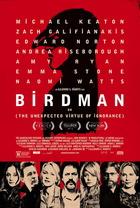 映画『 バードマン あるいは(無知がもたらす予期せぬ奇跡) (2014) BIRDMAN OR (THE UNEXPECTED VIRTUE OF IGNORANCE) 』ポスター