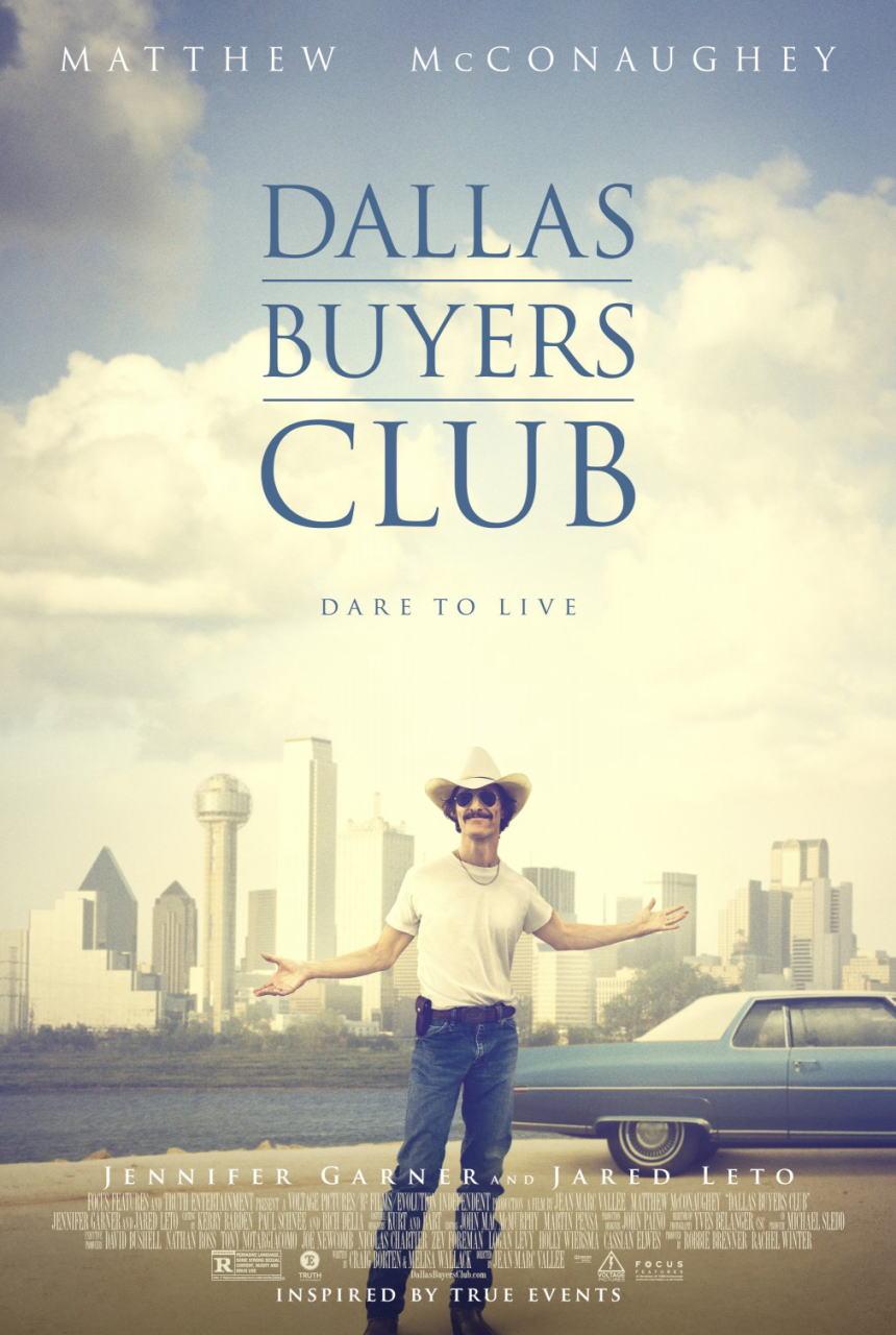 映画『ダラス・バイヤーズクラブ (2013) DALLAS BUYERS CLUB』ポスター(1) ▼ポスター画像クリックで拡大します。