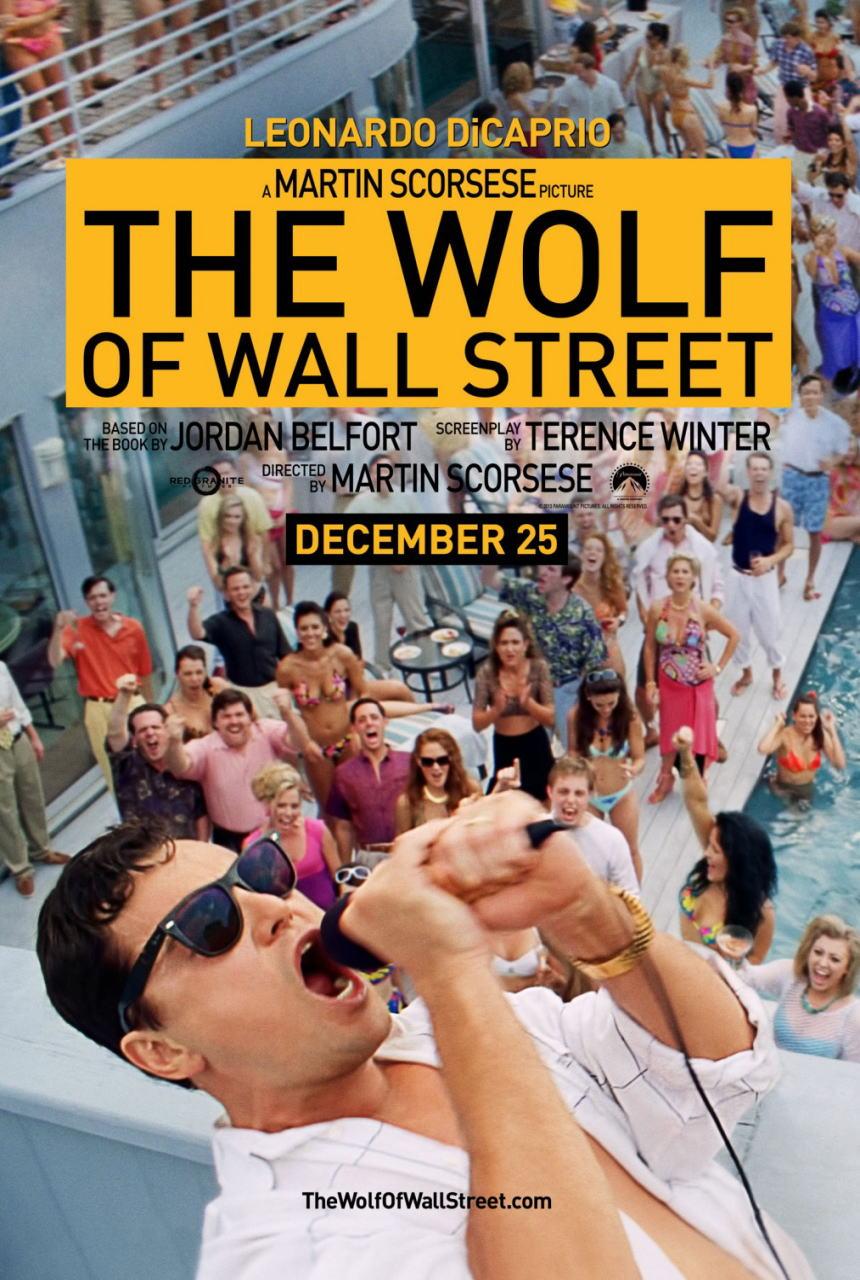 映画『ウルフ・オブ・ウォールストリート (2013) THE WOLF OF WALL STREET』ポスター(2)▼ポスター画像クリックで拡大します。