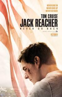 ジャック・リーチャー NEVER GO BACKポスター02画像 ▼画像クリックで拡大します@映画の森てんこ森