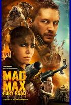 映画『 マッドマックス 怒りのデス・ロード (2015) MAD MAX: FURY ROAD 』ポスター