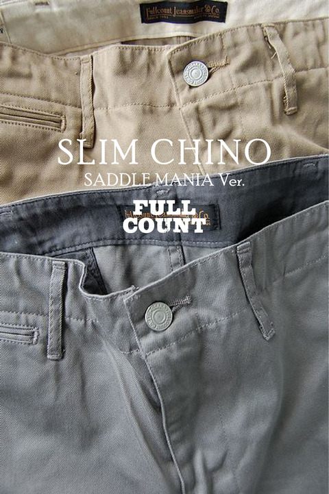 SLIM CHINO SADDLEMANIA ver.