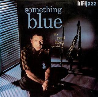 Paul-Horn-SomethingBlue