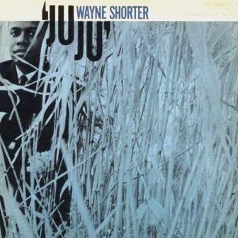 JuJu-Wayne_Shorter