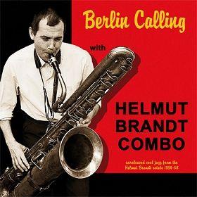 1HELMUT_BRANDT_COMBO_Berlin_Calling350x350_F
