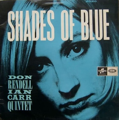 Don Rendell - Ian Carr Quintet - Shades Of Blue (1964)