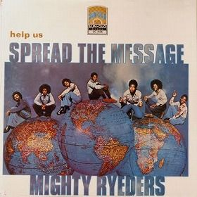 Mighty Ryeders - Help Us Spread The Message_1