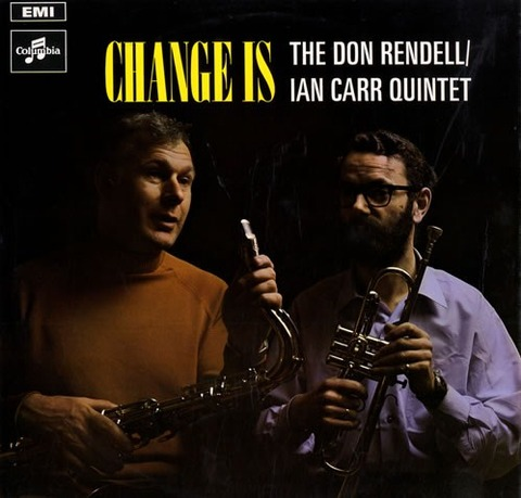 Don-Rendell--Ian-Carr-Change-Is-559865