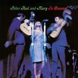 In_Concert_(Peter,_Paul_and_Mary_album)