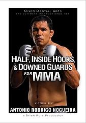 DVD アントニオ・ホドリゴ・ノゲイラ ハーフ、フック、ダウネッドガード for MMA